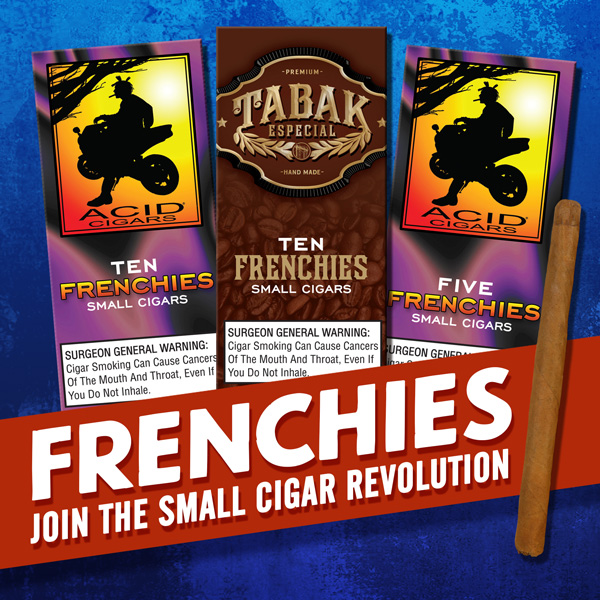 """ACID and Tabak Especial Release """"Frenchies"""", a New Quick Smoke"""