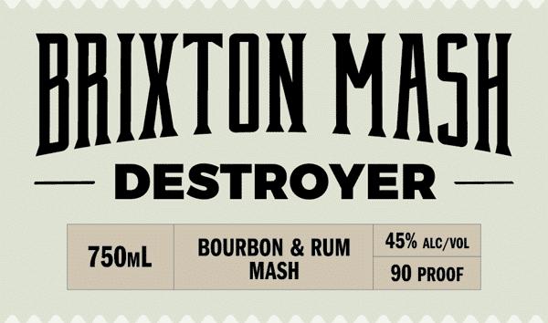 Announcing Brixton Mash Destroyer!