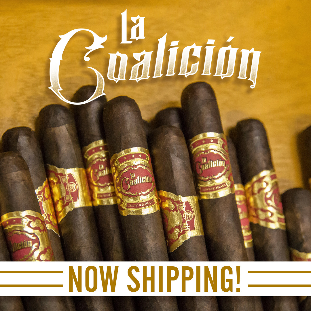 "Drew Estate and Crowned Heads Announce the Shipping of ""La Coalicion"" Nationwide!"
